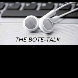 The Bote-Talk