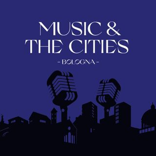 Music & The Cities   Bologna