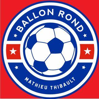 Ballon rond---Ligue 1 Uber Eat --- EMISSION 5