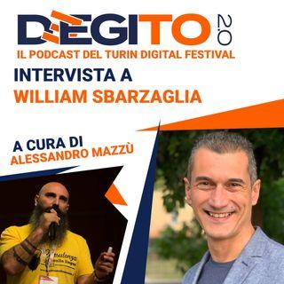 Puntata 07 - Intervista a William Sbarzaglia, Digital Data Scientist