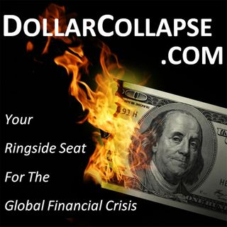 DollarCollapse's First Podcast! Bad Numbers On The Economic Horizon