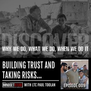 Learning to build trust and take risks as a leader with LTC Paul Toolan