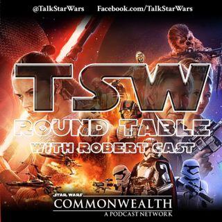 TSW Round Table - The Force Awakens Retrospective