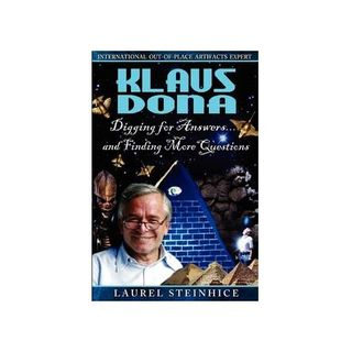 Klaus Dona: Out of Place Artifacts From Earth's Ancient Past