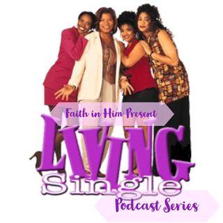 Living Single Episode 1