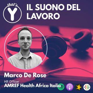 """""""Il Suono del Lavoro"""" con Marco De Rose AMREF Health Africa Italia"""