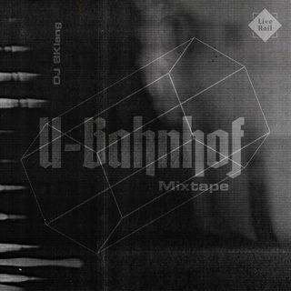 DJ 8Klang - UBahnhof Mixtape