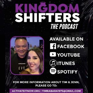 Kingdom Shifters The Podcast Evangelist Tim Rabara - 2 Things To Look for In 2021