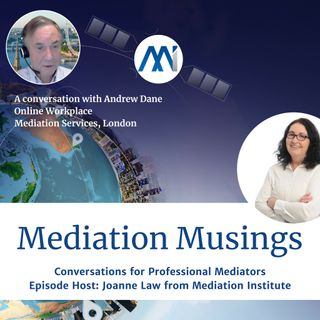 2 - Online Mediation a conversation with Andrew Dane