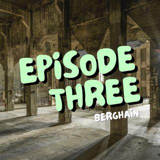 3: Berghain