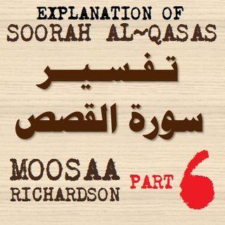 Soorah al-Qasas Part 6: Verses 36-43