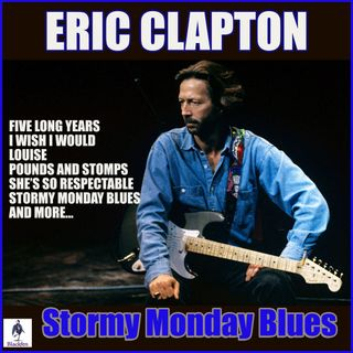 Especial ERIC CLAPTON STORMY MONDAY BLUES 2019 Classicos do Rock Podcast #EricClapton #starwars #obiwan #yoda #r2d2 #c3po #kyloren #twd #got
