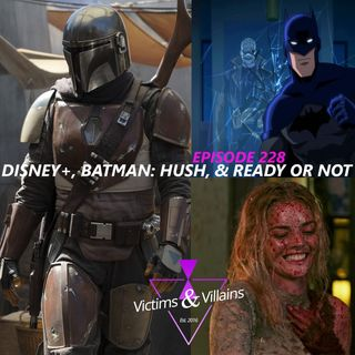 Disney+, Batman: Hush, & Ready or Not