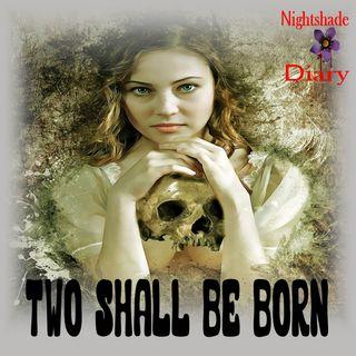 Two Shall Be Born | Seabury Quinn | Podcast
