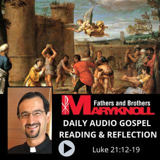 Luke 21:12-19, Daily Gospel Reading and Reflection