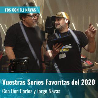 Vuestras Mejores Series del 2020 con Don Carlos y Jorge Navas | Fuera de Series con C.J. Navas
