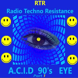 A.C.I.D 90's EYE part 1 - Techno Acid Vinyls selection by Gian Mario Avena