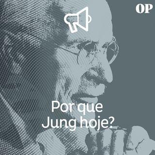 #41 - Por que Jung hoje?