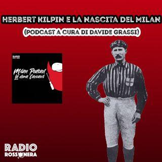 Herbert Kilpin e la nascita del Milan