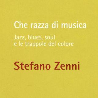 Che razza di musica - Intervista a Stefano Zenni - pt 2