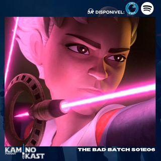 KaminoKast 151: The Bad Batch S01E06