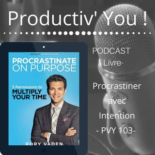 Procrastiner avec intention PVY103