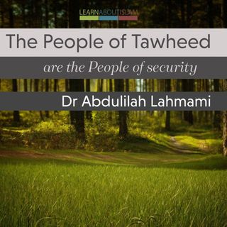 The People Of Tawheed They Are The People Of Security