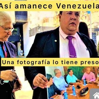 Así amanece Venezuela #05Jul 2021 Una fotografía es la culpable de la detención de Javier Tarazona