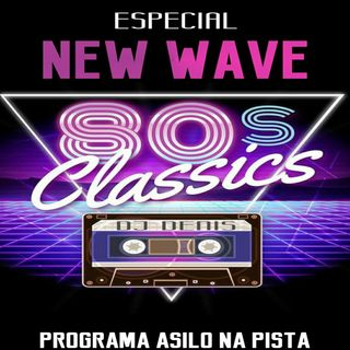 Especial 80s Flashbacks New Waves Remixes