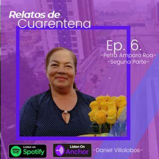 Ep. 6 - Petra Amparo Roa, Segunda parte: Docente en aislamiento en una zona rural
