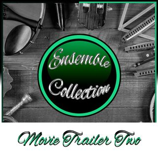 Movie Trailer Two (Ensemble Collection)