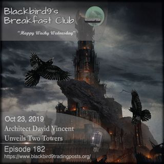 Architect David Vincent Unveils Two Towers - Blackbird9 Podcast