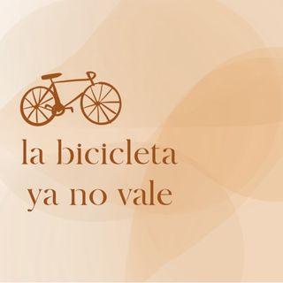 La bicicleta ya no vale