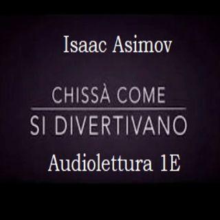 I. Asimov, Chissà come si divertivano, il racconto letto dagli alunni della 1E