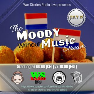 Moody Without Music presents - Dutch Music Night 2019 - War Stories Radio Mix
