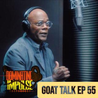 Goat Talk Ep 55