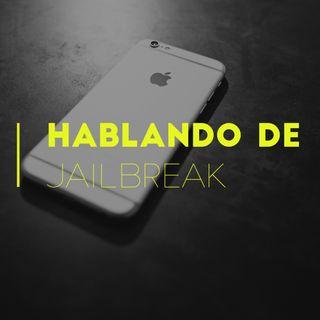Hablando de jailbreak con @Jailbreakeados