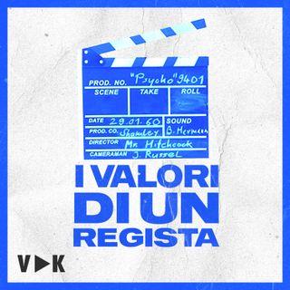 #6 - I Valori di un Regista - Il Podcast del VideoMaker