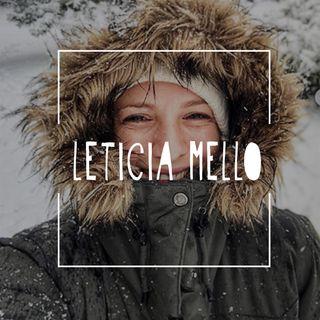 #01 - Leticia Mello - Sorrindo e tropeçando do outro lado do mundo