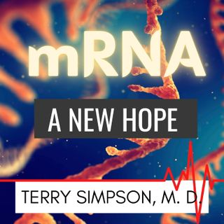 mRNA Vaccines - A New Hope Against COVID19 [S4E2]