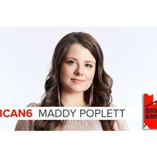 "Big Brother Canada 6 |  MADELINE ""MADDY"" POPLETT"