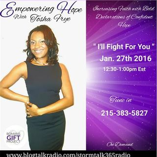 """Empowering Hope"" with Tosha Frye"