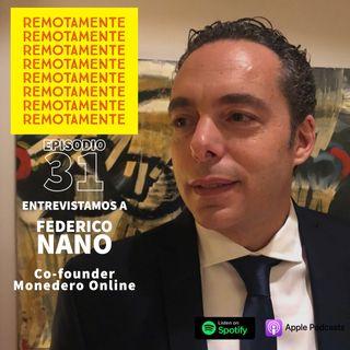 31 - Entrevistamos a Federico Nano, Founder y CEO de El Callao y Monedero, entre otras compañías.