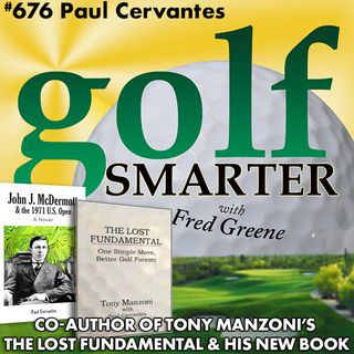 The Lost Fundamental Author on Tony Manzoni and His Newest Golf Historical Fiction Novel