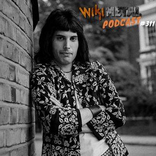 #311 | Especial Freddie Mercury