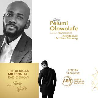 Architecture & Urban Planning - Pelumi Olowolafe