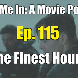 Ep. 115: The Finest Hours