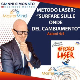 #16 Metodo Laser: Azioni (4/4) Capitolo 3-4