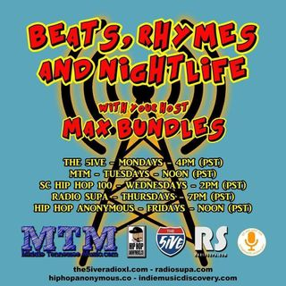 Beats, Rhymes And Nightlife Hosted By Max Bundles-JUNE 26