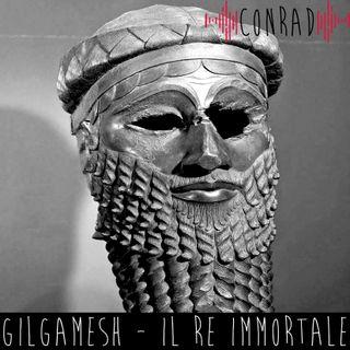 Gilgamesh - Il Re Immortale